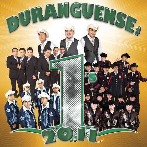 Duranguense # 1's 2011 by Various Artists