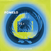 Pomelo Compilation by Various Artists
