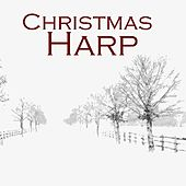 Christmas Harp Music by Christmas Harp Music