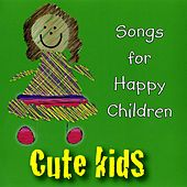 Songs for Happy Children by Kidzone