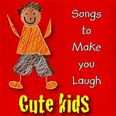 Songs to Make You Laugh by Kidzone