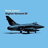 Higher Ground EP by Tony Lionni