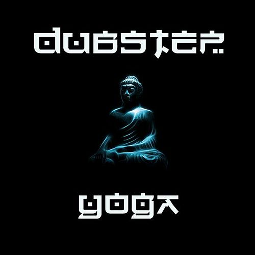 Dubstep Yoga - Dubstep Meditation, Relaxation, Concentration, For Yoga, Pilates, Reading and Study Aid With Binaural Beats by Dubstep Workout Music