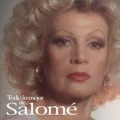 Todo lo mejor by Salome