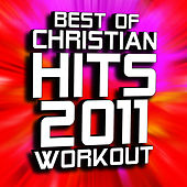 Christian Workout Hits – Hits (2012) - 12 Best Workout Songs by Christian Workout Hits