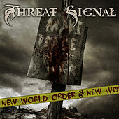 New World Order (feat. Per Nilsson) by Threat Signal