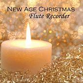 New Age Christmas – Relaxing Christmas – Flute Recorder Christmas by New Age Christmas