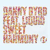 Sweet Harmony (feat. Liquid) by Danny Byrd