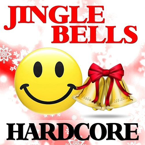 Jingle Bells Hardcore by Christmas