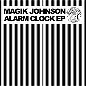 Alarm Clock EP by Magik Johnson