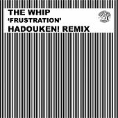 Frustration (Hadouken! Remix) by The Whip (1)