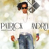 Night Club by Patrick Andrey