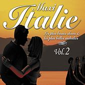 Maxi Italie, vol. 2 (Les plus beaux slows et les plus belles mélodies) by Various Artists