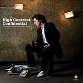 Confidential: The Essential Tracks And Remixes 2001-2009 by High Contrast