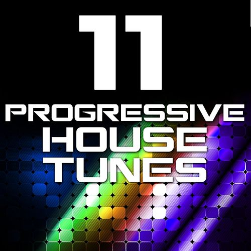 11 Progressive House Tunes (Volume 2) by Various Artists