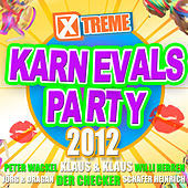 Xtreme Karnevals Party 2012 by Various Artists