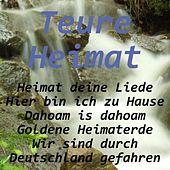 Teure Heimat by Various Artists