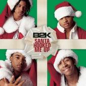 Santa Hooked Me Up von B2K