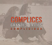 Grandes Exitos: Complicidad by Cómplices