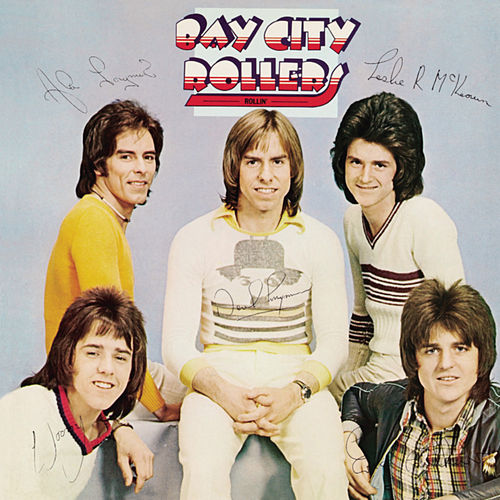 Rollin' by Bay City Rollers