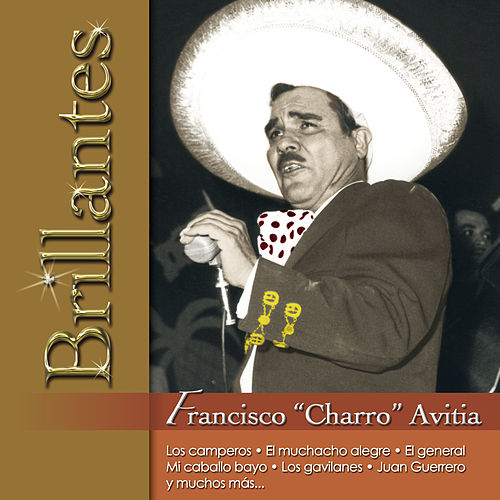 Brillantes - Francisco 'Charro' Avitia by Francisco 'Charro' Avitia