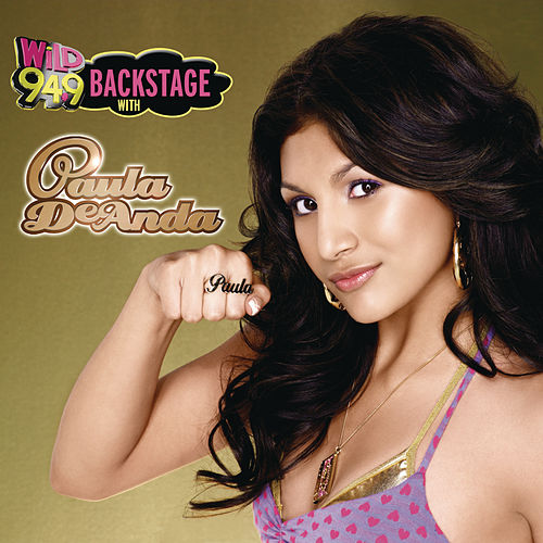 Wild Backstage With Paula Deanda Hosted By Angel Garcia by Paula Deanda