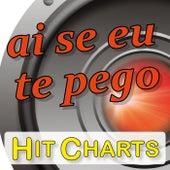 Ai se eu te pego by Charts Hit