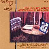 Los Reyes del Tango, Vol. 3 by Various Artists