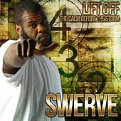Lift Off: The Calm Before The Storm by Swerve