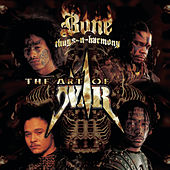 The Art Of War: World War 2 by Bone Thugs-N-Harmony