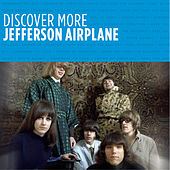 Discover More by Jefferson Airplane