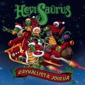 Räyhällistä joulua by Hevisaurus