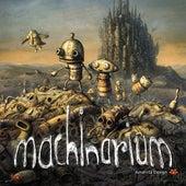 Machinarium Soundtrack by Tomáš Dvořák