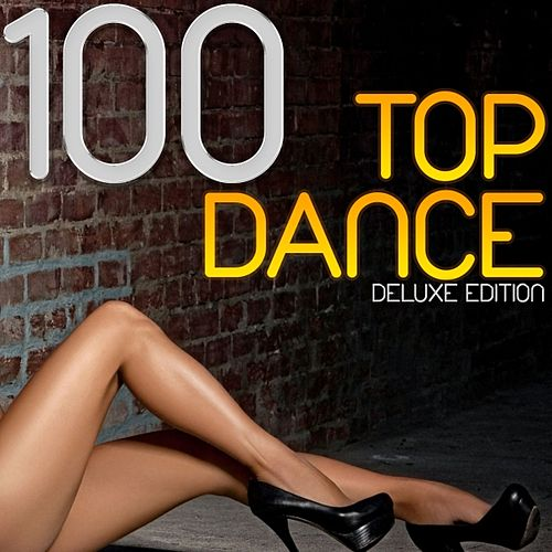 100 Top Dance (Deluxe Edition) by Various Artists