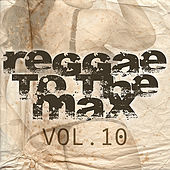 Reggae To The Max Vol 10 von Various Artists