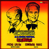 Homenaje a Los Grandes Compositores de la Música Tropical Colombiana Volume 5 by Pacho Galán