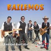 Bailemos by Enrique Gonzales y De Luxe