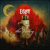 The Valley (Deluxe) by Eisley