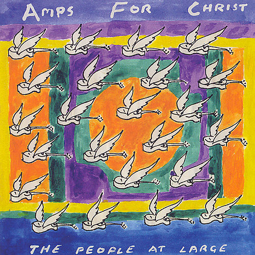 The People at Large by Amps For Christ