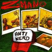 Anti Nerd by Z-Man