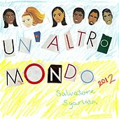 Un Altro Mondo (Another World - Italian Version) - Single by Salvatore Sgarlata