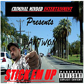 Stick Em Up by Antwon