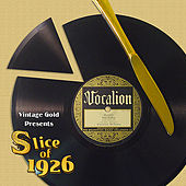 Slice of 1926 by Various Artists