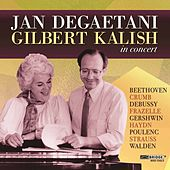 Jan DeGaetani and Gilbert Kalish in Concert by Jan DeGaetani