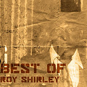Best Of Roy Shirley by Roy Shirley