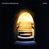 Inside by Anomalous Disturbances