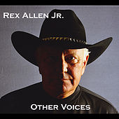 Other Voices by Rex Allen, Jr.
