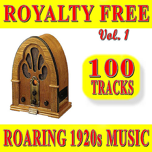 Royalty Free Roaring 1920S Music, Vol. 1 Special Edition (100 Tracks) by 1920s Music Firm