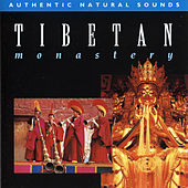 Natural Sounds: Tibetan Monastery by Various Artists