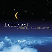 Lullaby: A Windham Hill Collection von Various Artists